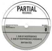 Rhythm-Ites - Dub Of Independence / Paranormal Dubwise (Partial) 10""